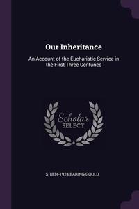 Книга под заказ: «Our Inheritance»