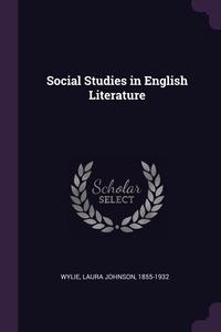 Книга под заказ: «Social Studies in English Literature»