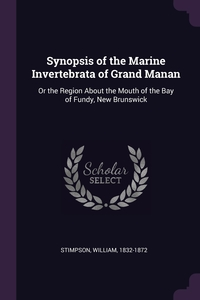 Книга под заказ: «Synopsis of the Marine Invertebrata of Grand Manan»