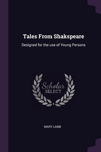 Tales From Shakspeare: Designed for the use of Young Persons, Mary Lamb обложка-превью
