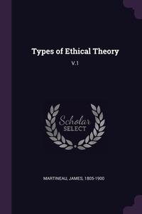 Книга под заказ: «Types of Ethical Theory»