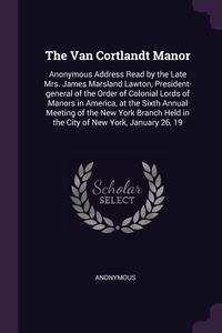 Книга под заказ: «The Van Cortlandt Manor»