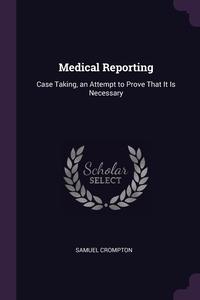 Книга под заказ: «Medical Reporting»