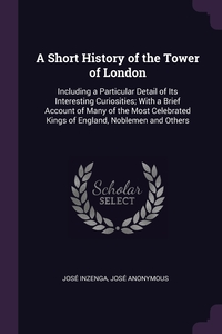 Книга под заказ: «A Short History of the Tower of London»