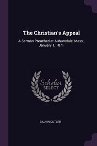 Книга под заказ: «The Christian's Appeal»