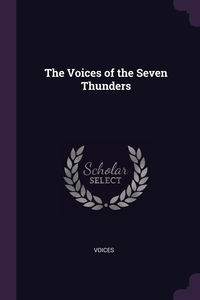 Книга под заказ: «The Voices of the Seven Thunders»