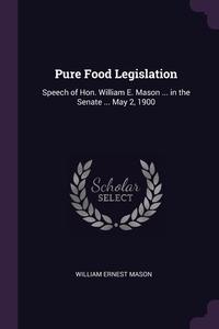 Книга под заказ: «Pure Food Legislation»