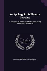 Книга под заказ: «An Apology for Millennial Doctrine»