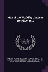 Книга под заказ: «Map of the World by Jodocus Hondius, 1611»
