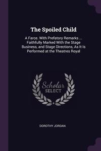 Книга под заказ: «The Spoiled Child»