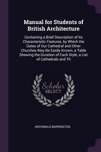 Книга под заказ: «Manual for Students of British Architecture»