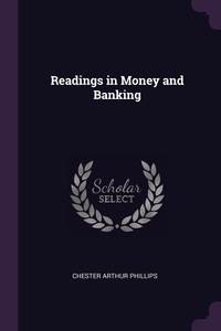 Книга под заказ: «Readings in Money and Banking»