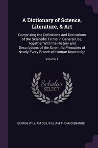 Книга под заказ: «A Dictionary of Science, Literature, & Art»