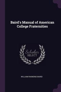Книга под заказ: «Baird's Manual of American College Fraternities»