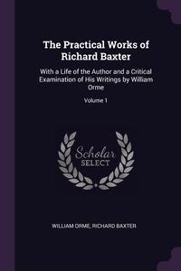 Книга под заказ: «The Practical Works of Richard Baxter»