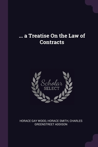 Книга под заказ: «... a Treatise On the Law of Contracts»