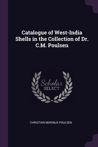 Книга под заказ: «Catalogue of West-India Shells in the Collection of Dr. C.M. Poulsen»