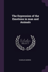 The Expression of the Emotions in man and Animals, Charles Darwin обложка-превью
