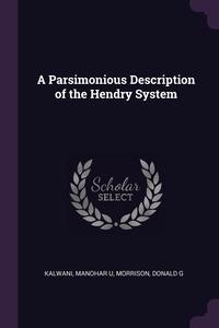 A Parsimonious Description of the Hendry System, Manohar U Kalwani, Donald G Morrison обложка-превью
