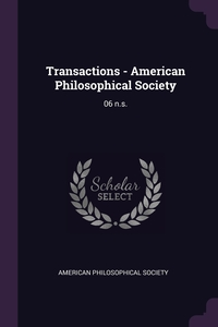 Transactions - American Philosophical Society: 06 n.s., American Philosophical Society обложка-превью