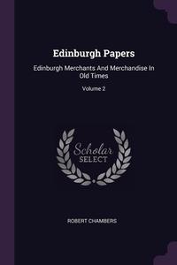 Книга под заказ: «Edinburgh Papers»