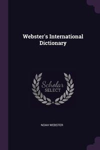Webster's International Dictionary, Noah Webster обложка-превью