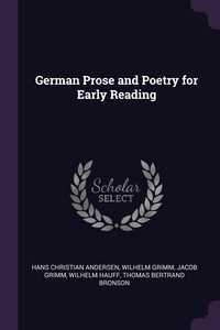 German Prose and Poetry for Early Reading, Hans Christian Andersen, Wilhelm Grimm, Jacob Grimm обложка-превью