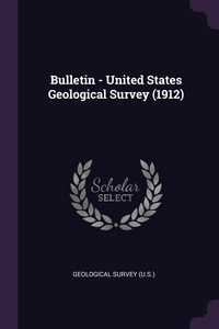 Bulletin - United States Geological Survey (1912), Geological Survey (U.S.) обложка-превью