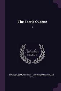 The Faerie Queene: 2, Spenser Edmund, Lilian Winstanley обложка-превью