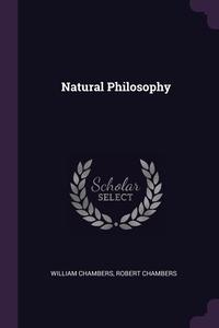 Natural Philosophy, William Chambers, Robert Chambers обложка-превью