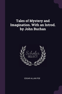 Tales of Mystery and Imagination. With an Introd. by John Buchan, Эдгар По обложка-превью