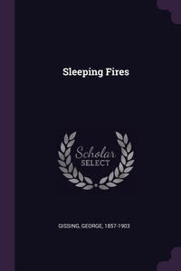 Sleeping Fires, Gissing George обложка-превью