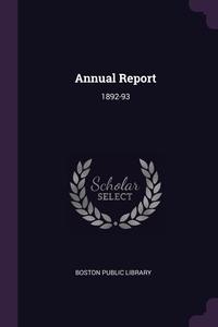 Annual Report: 1892-93, Boston Public Library обложка-превью