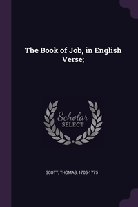 The Book of Job, in English Verse;, Thomas Scott обложка-превью
