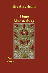 The Americans, Hugo Munsterberg обложка-превью