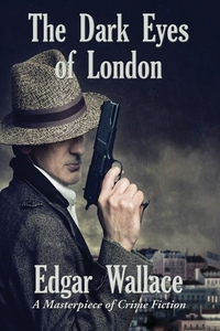 The  Dark  Eyes of  London, Edgar Wallace обложка-превью