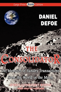 The Consolidator (Large Print Edition), Daniel Defoe обложка-превью