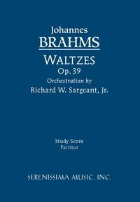 Waltzes, Op. 39 - Study score, Johannes Brahms, Richard W. Sargeant обложка-превью