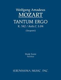 Tantum Ergo, K. 142 / Anh.C 3.04 - Study Score, Wolfgang Amadeus Mozart, Richard W. Sargeant обложка-превью