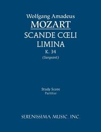 Scande Coeli Limina, K. 34 - Study Score, Wolfgang Amadeus Mozart, Richard W. Sargeant обложка-превью