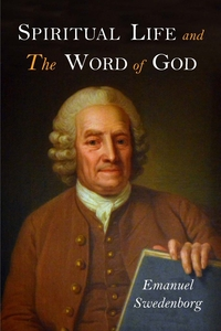 Spiritual Life and the Word of God, Swedenborg Emanuel обложка-превью