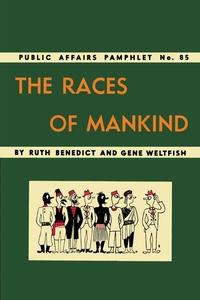 The Races of Mankind, Ruth Benedict, Gene Weltfish, Ad Reinhardt обложка-превью