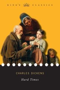 Hard Times (King's Classics), Чарльз Диккенс обложка-превью