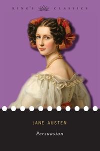 Persuasion (King's Classics), Jane Austen обложка-превью