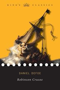 Robinson Crusoe (King's Classics), Daniel Defoe обложка-превью