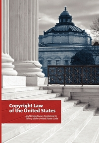 The Copyright Law of the United States and Related Laws Contained in the United States Code, December 2011, Copyright Office, Library of Congress обложка-превью