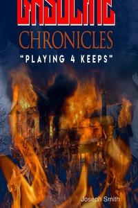 Gasoline Chronicles(Playing for Keeps), Joseph Smith обложка-превью