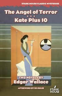 The Angel of Terror / Kate Plus 10, Edgar Wallace, Ed Hulse обложка-превью