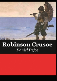 The Life and Adventures of Robinson Crusoe, Daniel Defoe обложка-превью