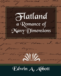 Flatland a Romance of Many Dimensions, Edwin Abbott Abbott, Edwin A. Abbott обложка-превью